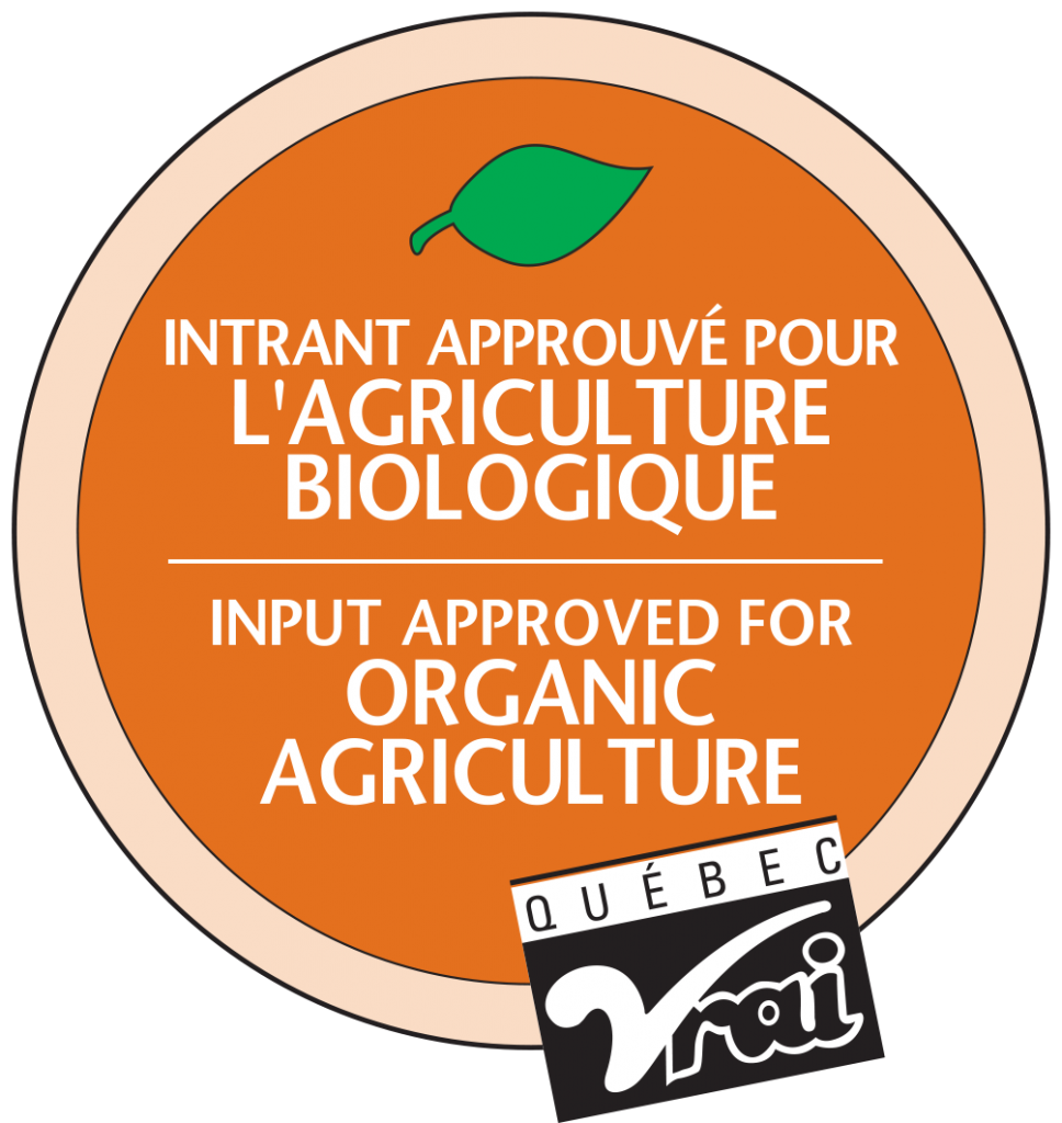 Approved for organic agriculture by Québec Vrai